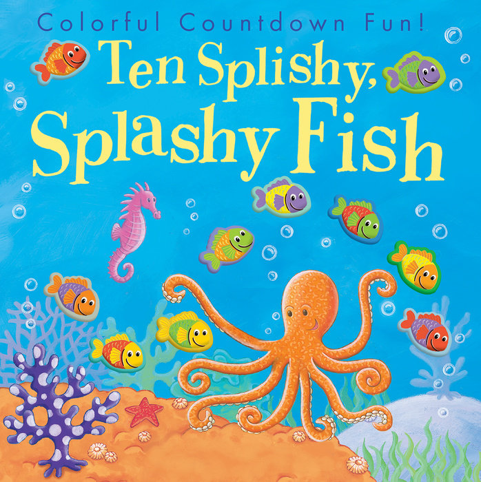Ten Splishy, Splashy Fish