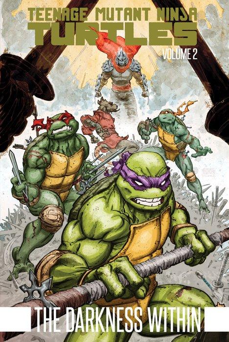 Teenage Mutant Ninja Turtles Volume 2: The Darkness Within