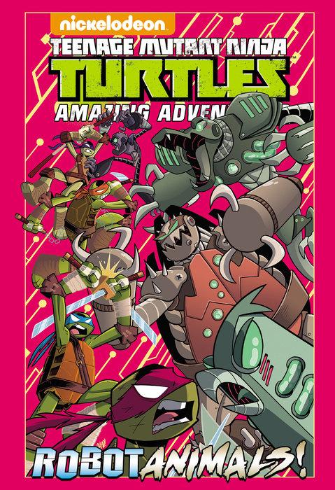 Teenage Mutant Ninja Turtles Amazing Adventures: Robotanimals!