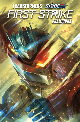 Transformers/G.I. JOE: First Strike - Champions