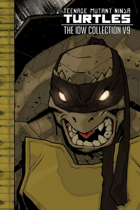 Teenage Mutant Ninja Turtles: The IDW Collection Volume 9