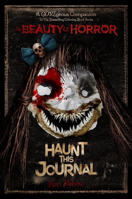 The Beauty of Horror: Haunt This Journal