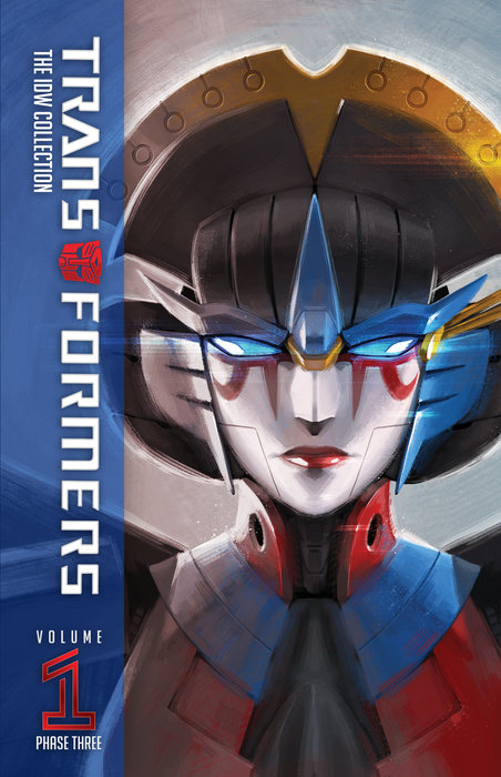 Transformers: The IDW Collection Phase Three, Vol. 1