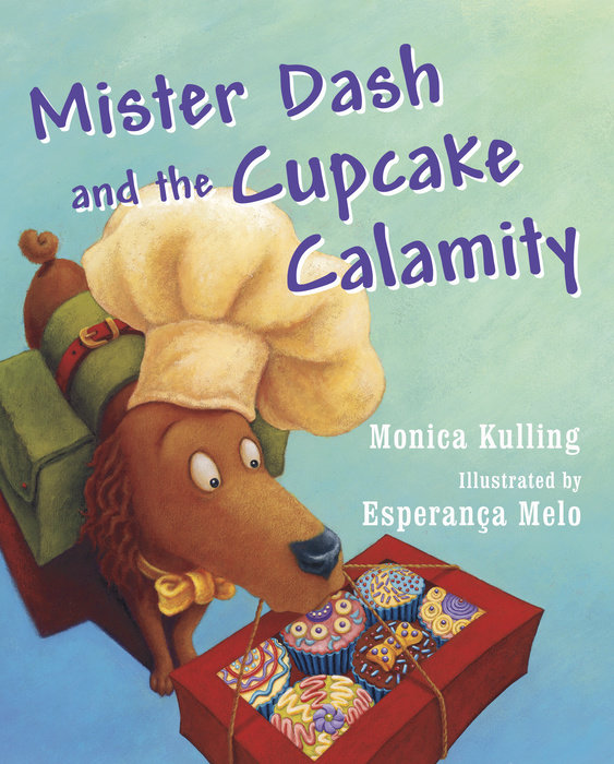 Mister Dash and the Cupcake Calamity