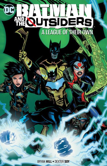 Batman & the Outsiders Vol. 2: A League of Their Own