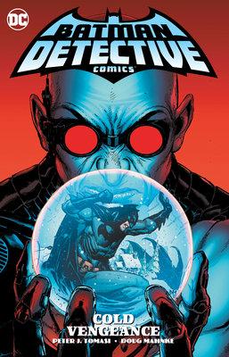 Batman: Detective Comics Vol. 4: Cold Vengeance