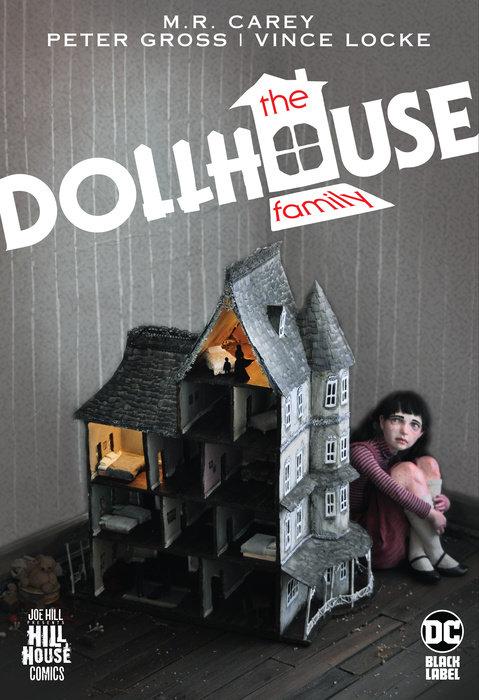 The Dollhouse Family (Hill House Comics)
