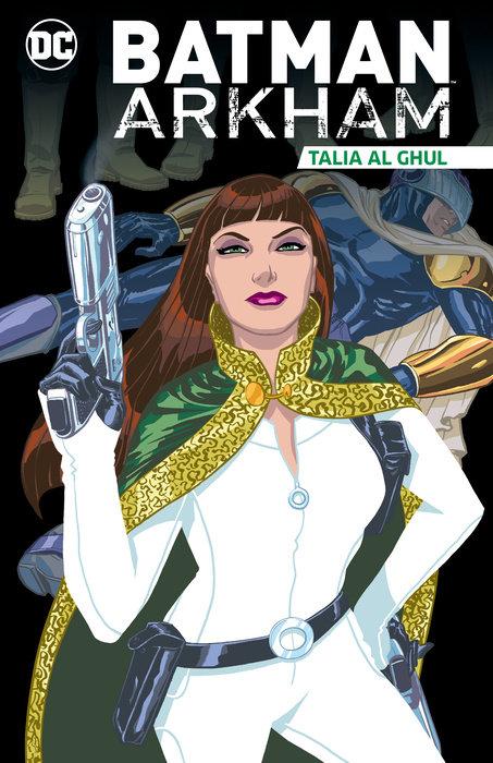 Batman Arkham: Talia al Ghul