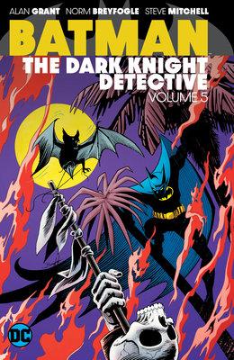 Batman: The Dark Knight Detective Vol. 5