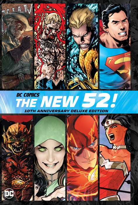 DC Comics: The New 52 10th Anniversary Deluxe Edition