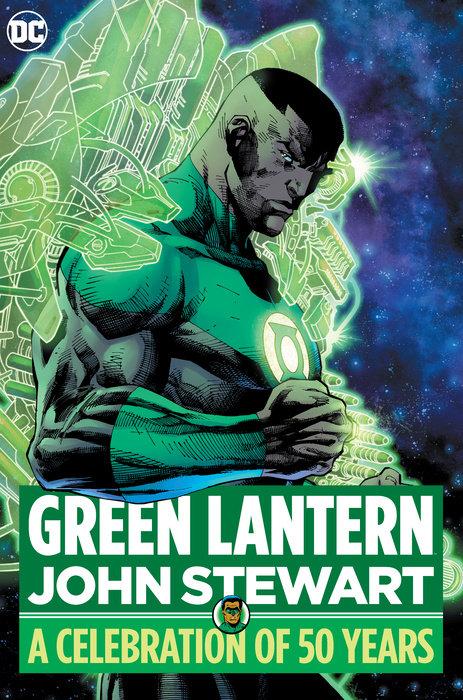 Green Lantern: John Stewart — A Celebration of 50 Years
