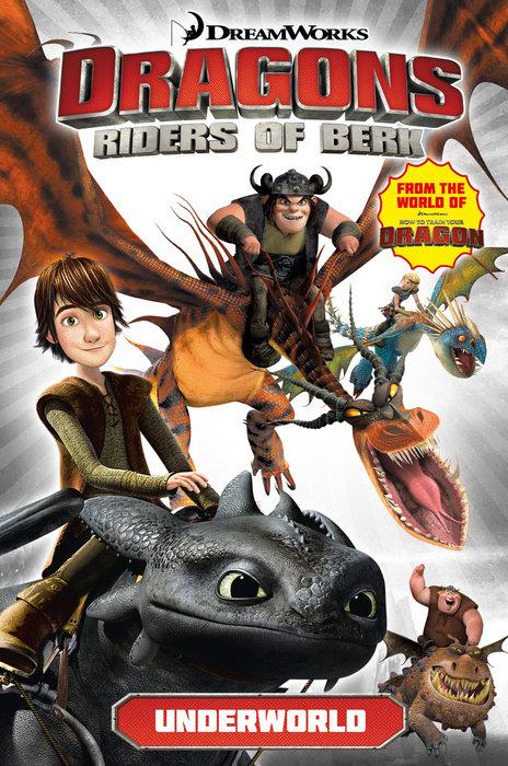 Dragons Riders of Berk: Underworld