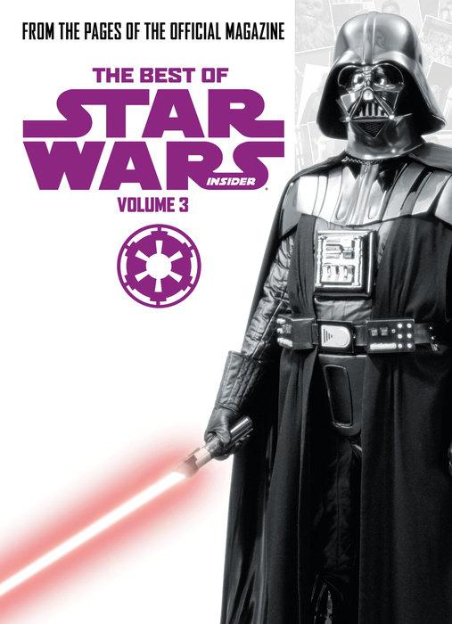 Best of Star Wars Insider: Volume 3