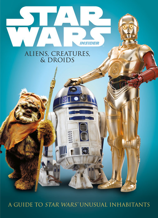 Star Wars: Aliens, Creatures and Droids