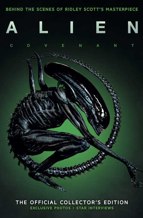 Alien Covenant: The Official Collector's Edition