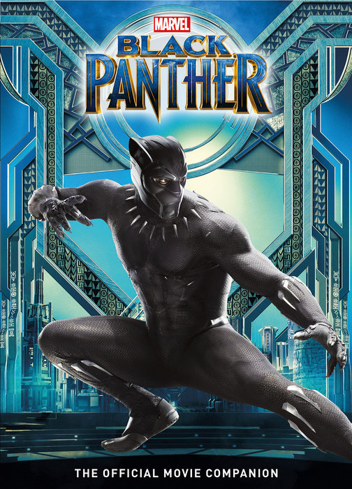 Black Panther: The Official Movie Companion Book