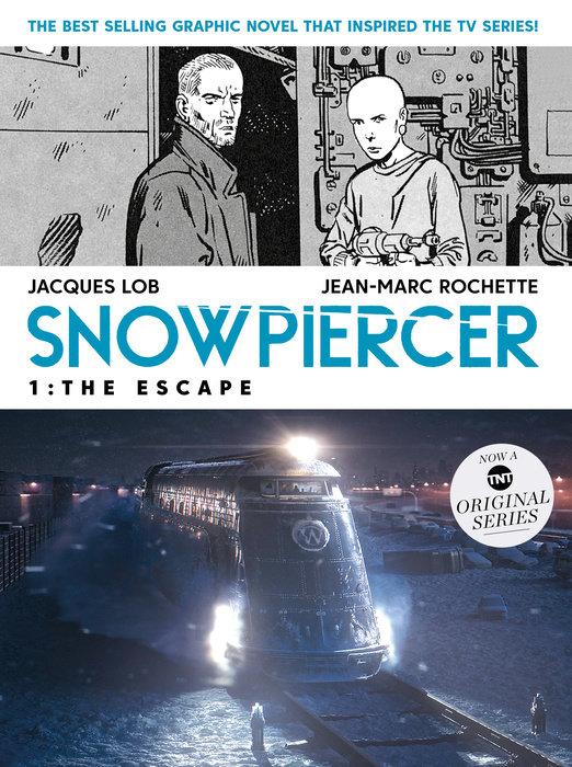Snowpiercer Vol. 1: The Escape (MOVIE TIE-IN)