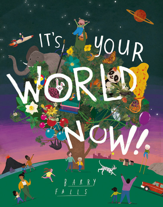 It's Your World Now!