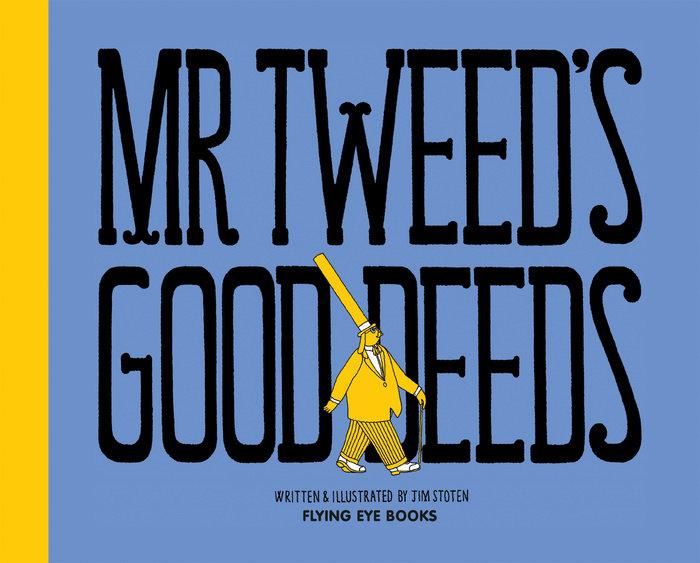 Mr. Tweed's Good Deeds