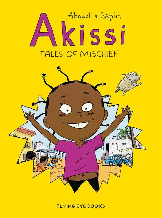 Akissi: Tales of Mischief