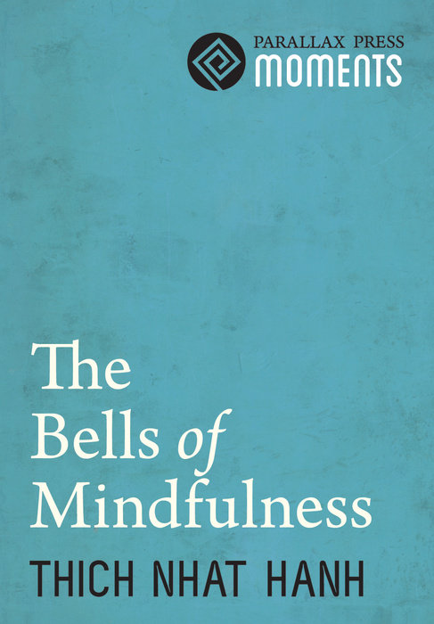 Bells of Mindfulness