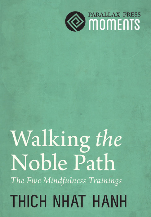 Walking the Noble Path