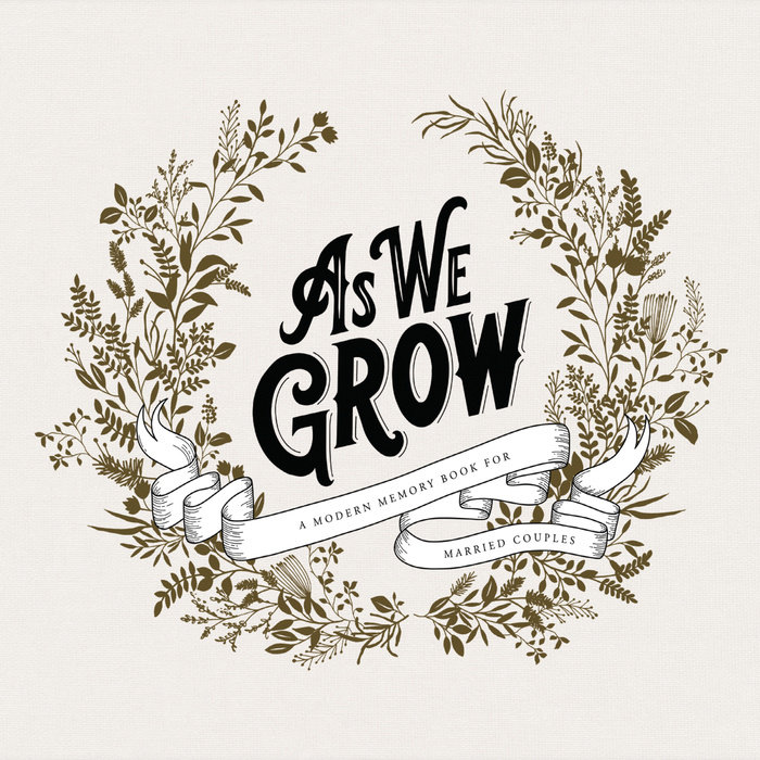 As We Grow