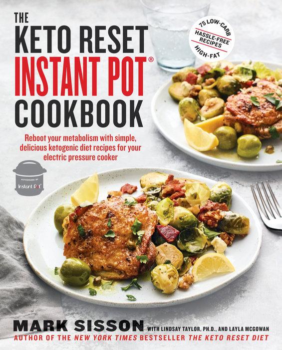 The Keto Reset Instant Pot Cookbook