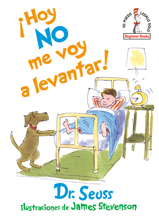 ¡Hoy no me voy a levantar! (I Am Not Going to Get Up Today! Spanish Edition)
