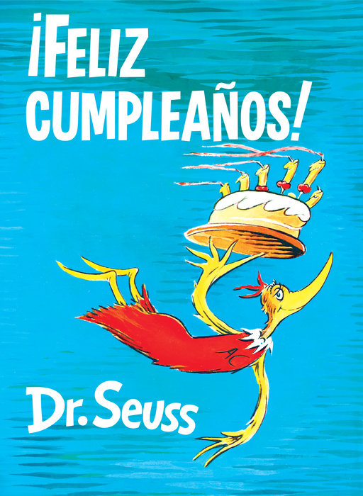 ¡Feliz cumpleaños! (Happy Birthday to You! Spanish Edition)