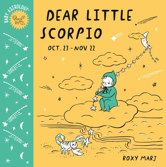 Baby Astrology: Dear Little Scorpio