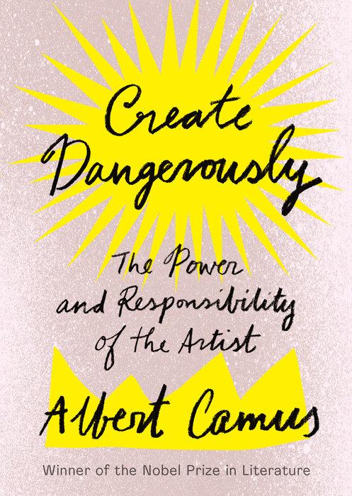 Create Dangerously