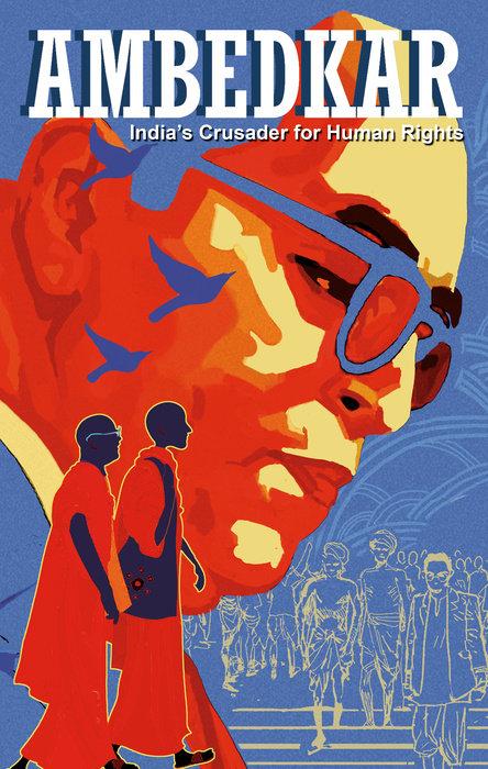 Ambedkar: India's Crusader for Human Rights