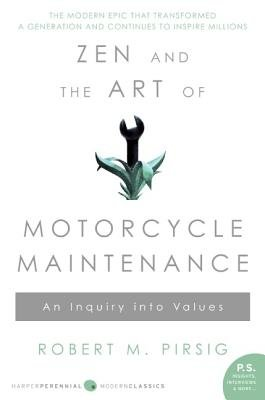 Cover of Zen and the Art of Motorcycle Maintenance: An Inquiry Into Values