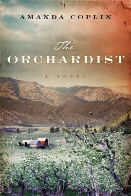 Cover of The Orchardist