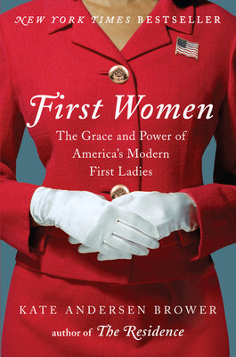 Cover art for First Women: The Grace and Power of America's Modern First Ladies