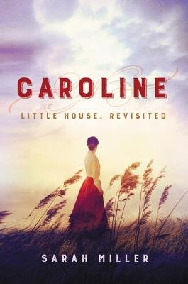 Cover of Caroline: Little House, Revisited