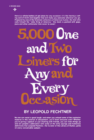 Five Thousand One and Two-Liners for Any and Every Occasion