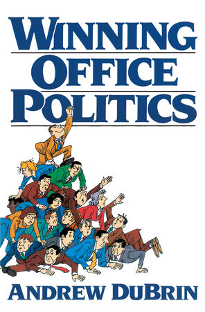 Winning Office Politics