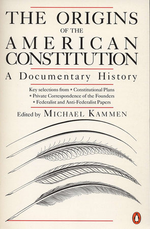 The Origins of the American Constitution