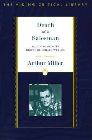 the cruelties of life in death of a salesman by arthur miller Play death of a salesman depicts the life of willy loman, a traveling salesman,   arthur miller has emphatically portrayed in this play death of a salesman, that  illusions are the  it is a society, in which the cruel inhuman son (howard.