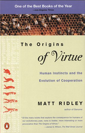The Origins of Virtue