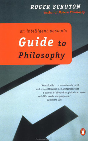 An Intelligent Person's Guide to Philosophy