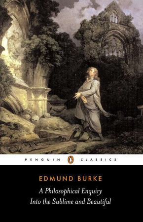 A Philosophical Enquiry into the Origins of the Sublime and Beauitful