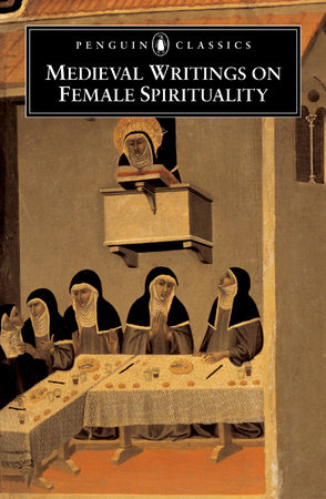 Medieval Writings on Female Spirituality