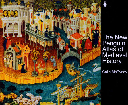The New Penguin Atlas of Medieval History