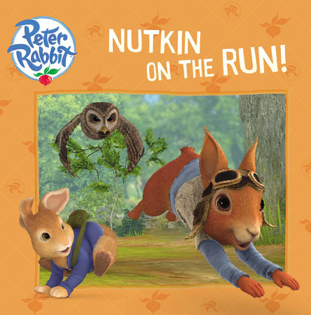 Nutkin on the Run!