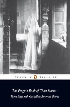 The Penguin Book of Ghost Stories