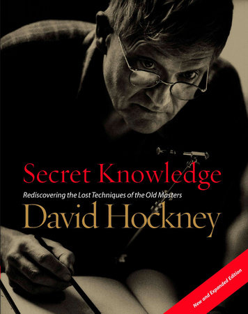 Secret Knowledge (New and Expanded Edition)