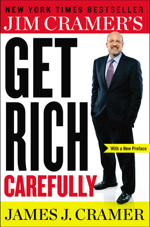Jim Cramer's Get Rich Carefull